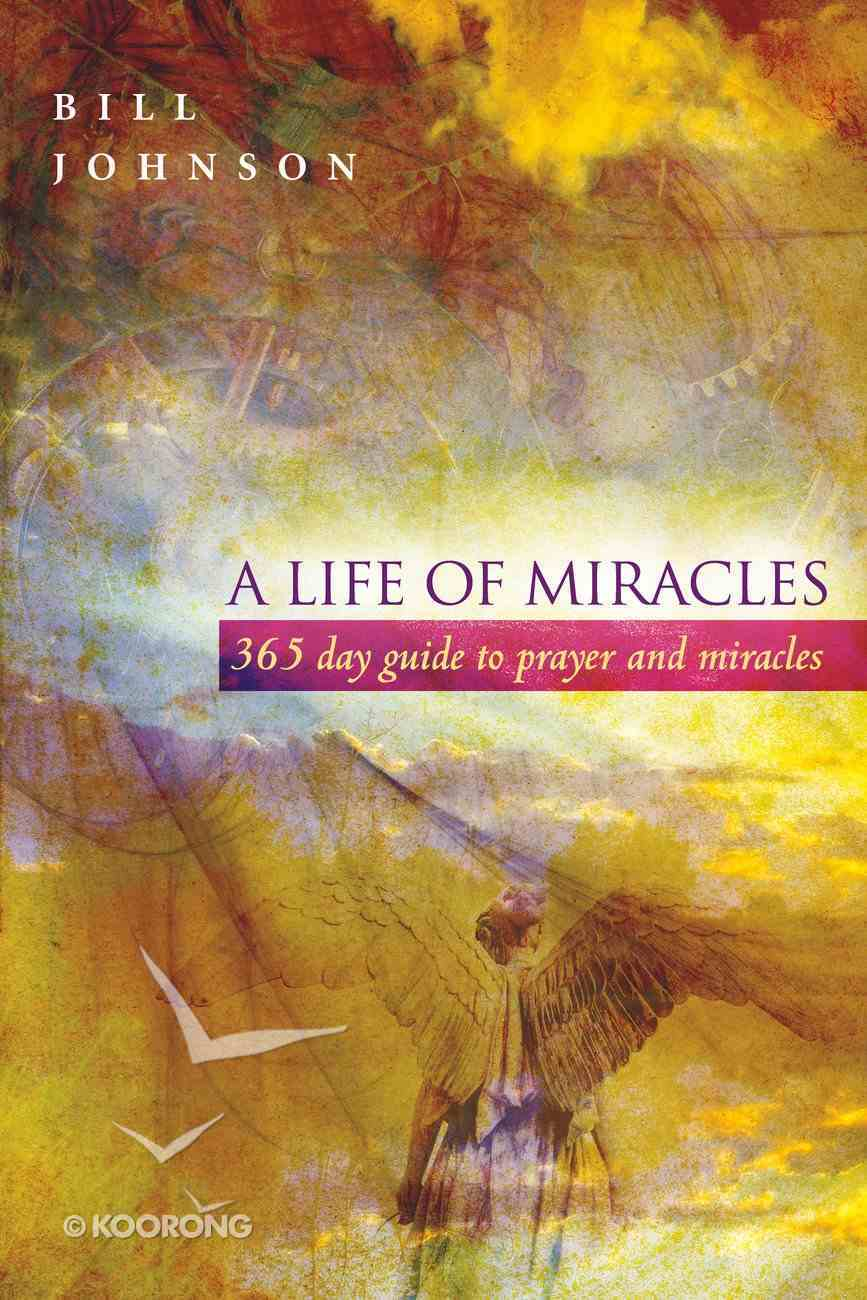 A Life of Miracles (365 Day Guide) eBook