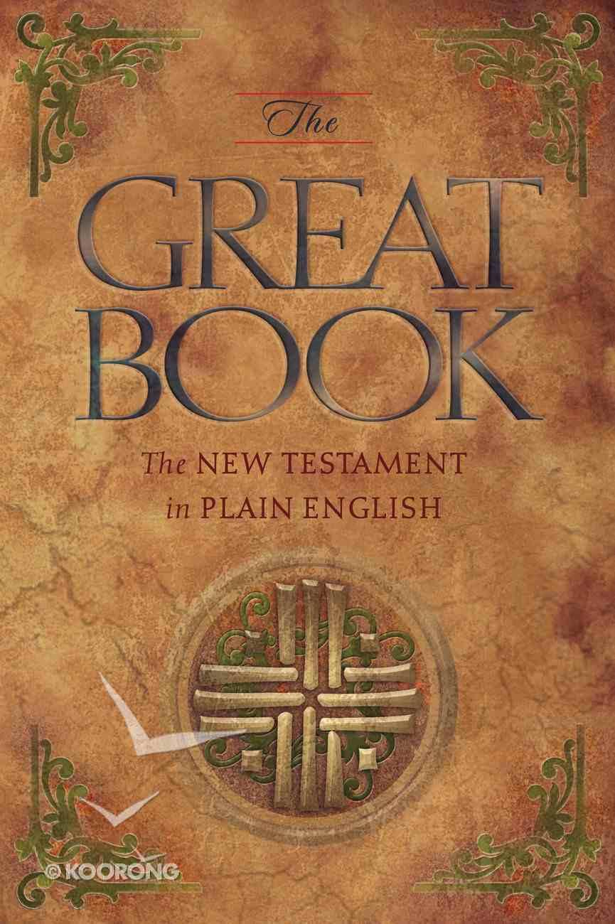 The Great Book: Plain English New Testament eBook