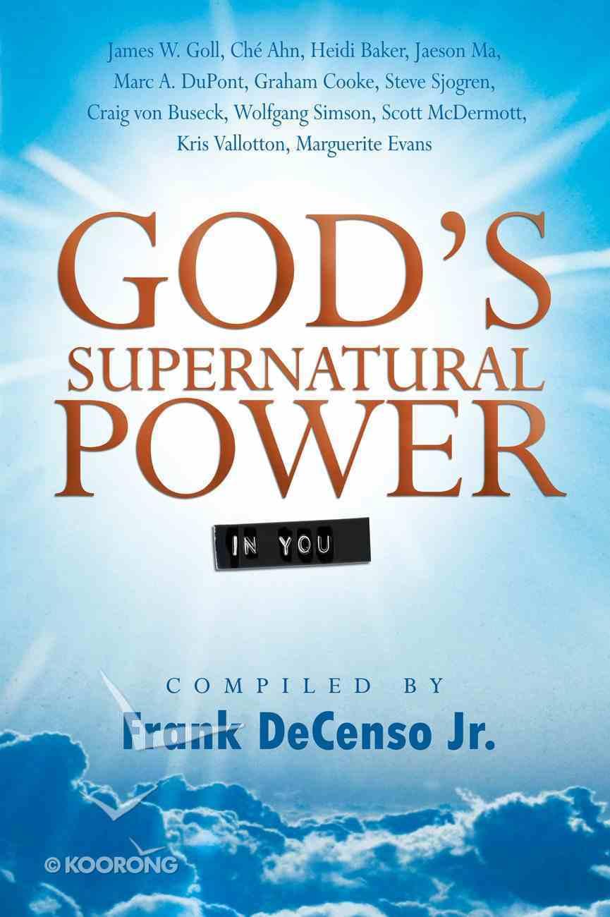 God's Supernatural Power in You eBook