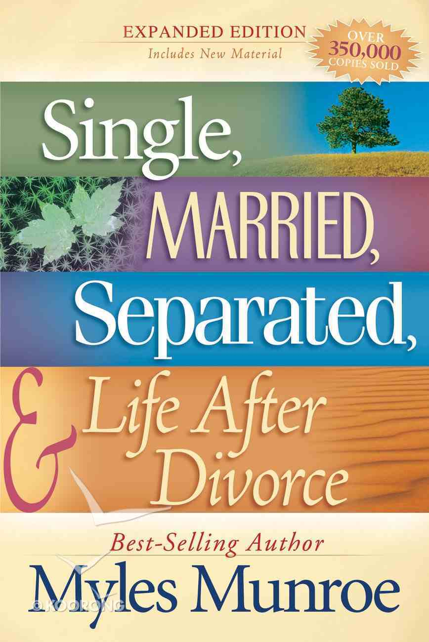 Single, Married, Separated and Life After Divorce eBook