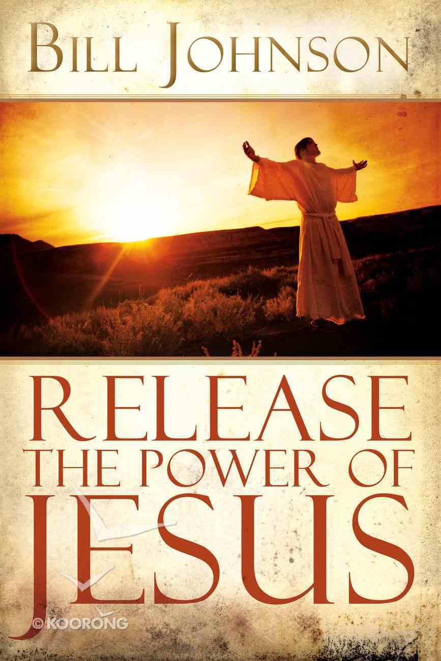 Release the Power of Jesus eBook
