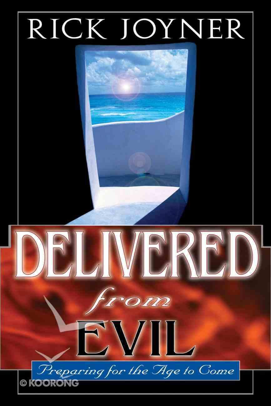 Delivered From Evil eBook