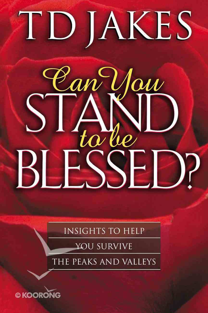 Can You Stand to Be Blessed? (2001) eBook