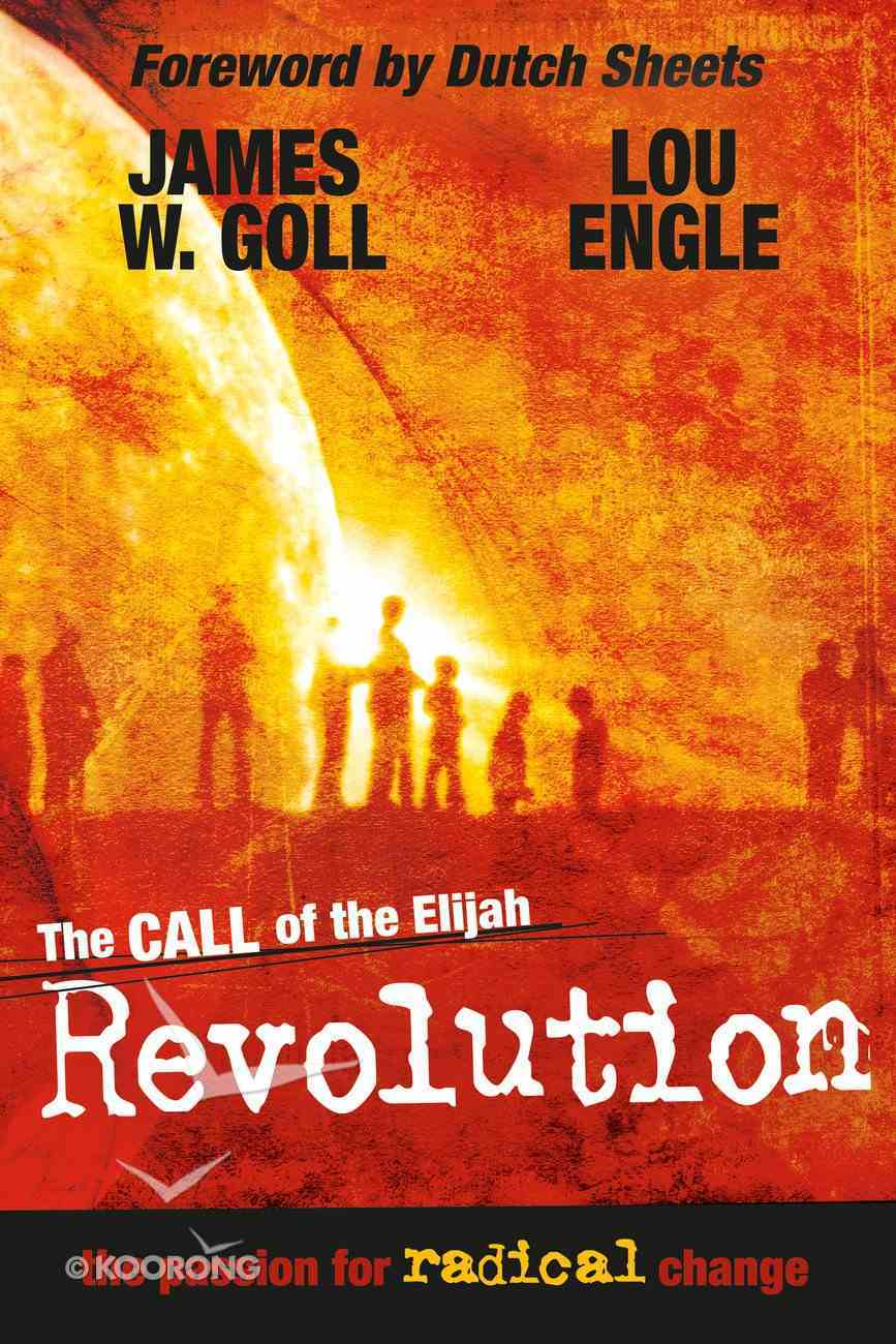The Call of the Elijah Revolution eBook