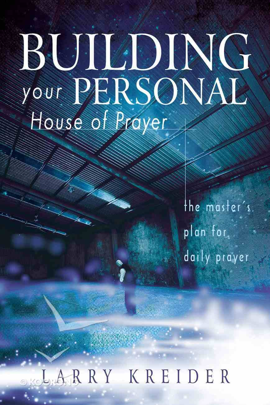 Building Your Personal House of Prayer eBook