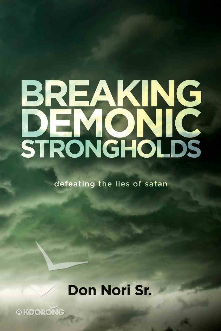 Breaking Demonic Strongholds eBook
