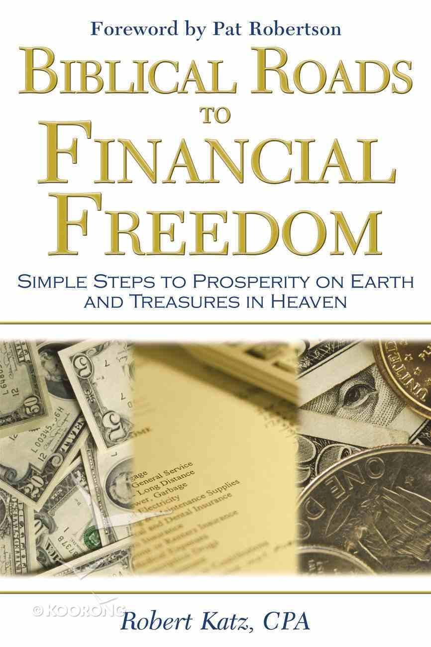 Biblical Roads to Financial Freedom eBook