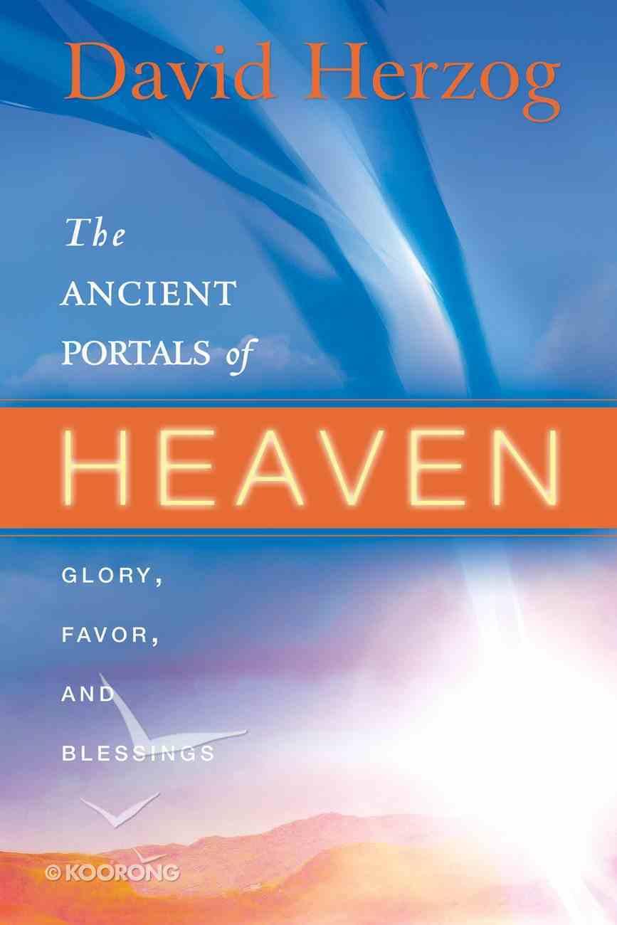 The Ancient Portals of Heaven eBook