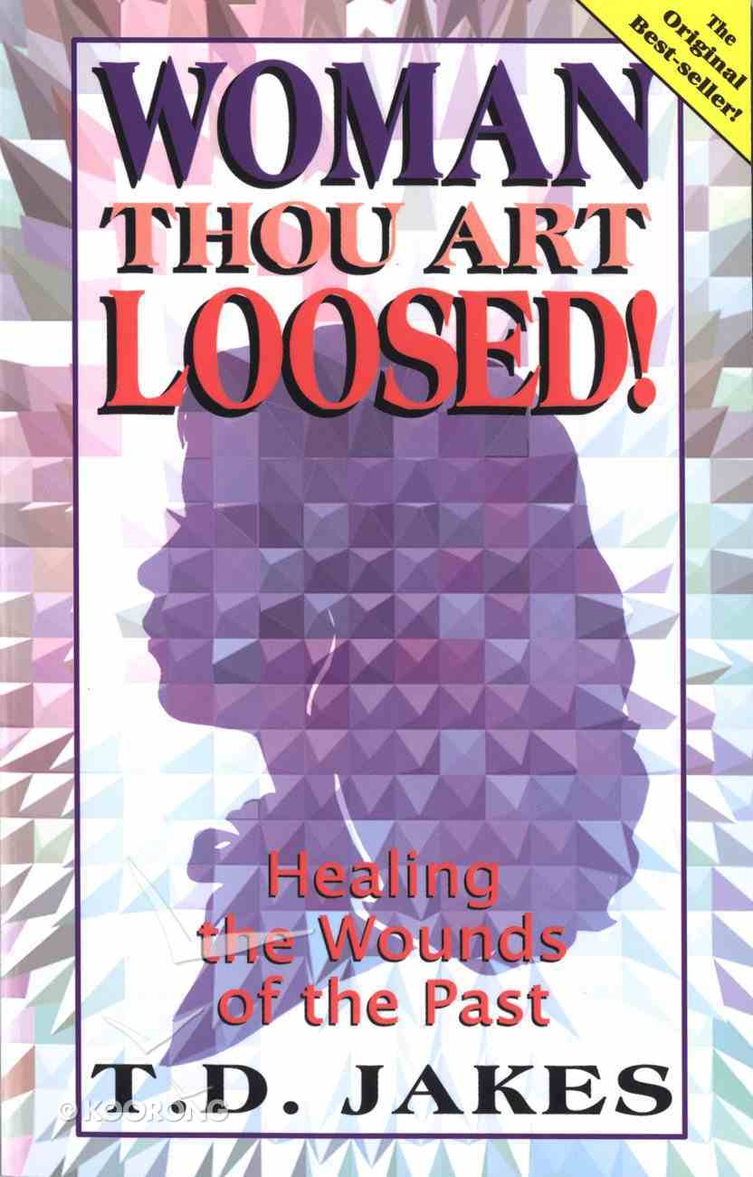 Woman, Thou Art Loosed! eBook