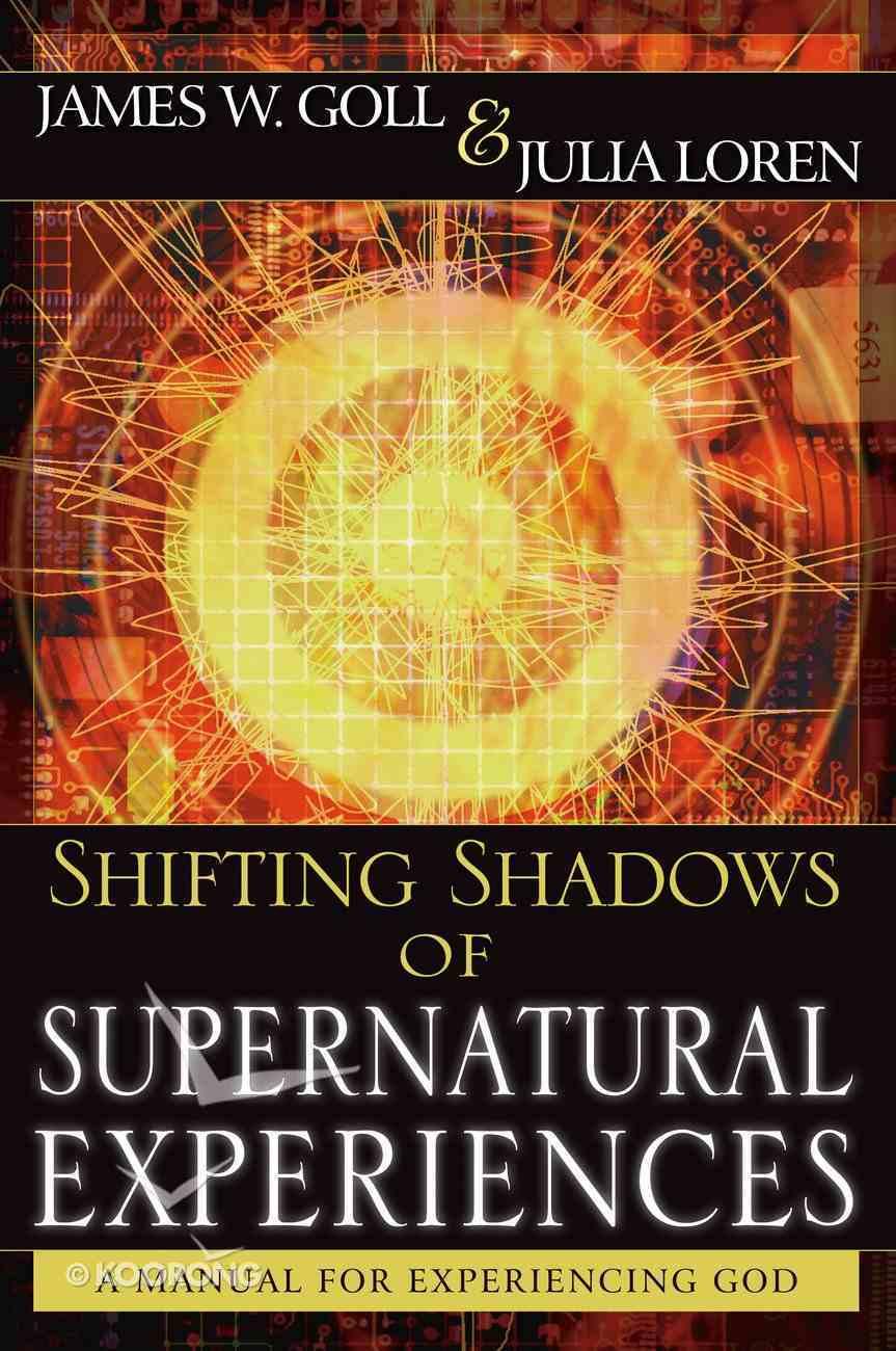 Shifting Shadows of Supernatural Experiences eBook