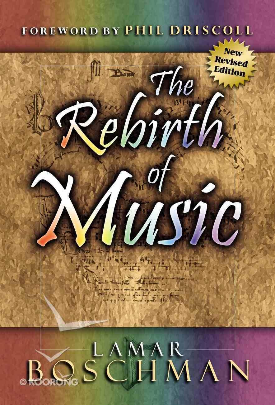 The Rebirth of Music eBook