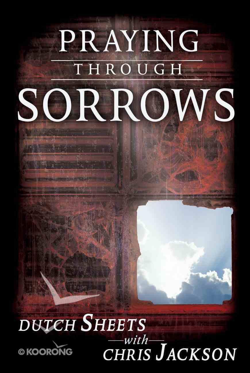 Praying Through Sorrows eBook
