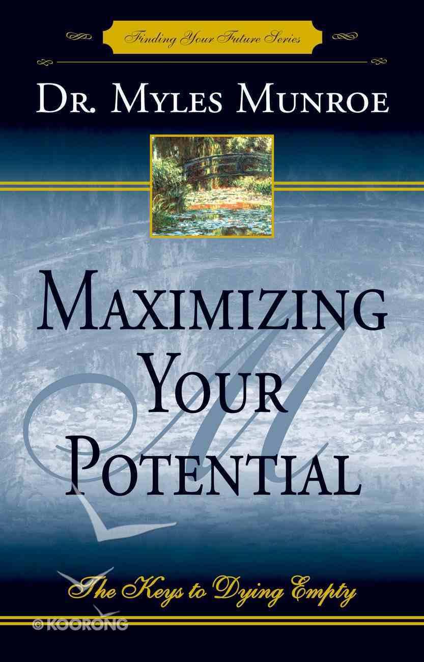 Maximizing Your Potential eBook
