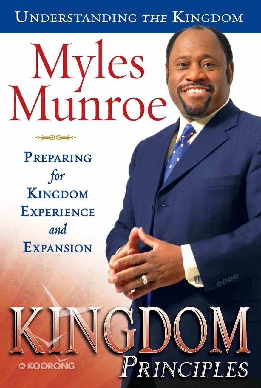 Kingdom Principles (#02 in Understanding The Kingdom Series) eBook