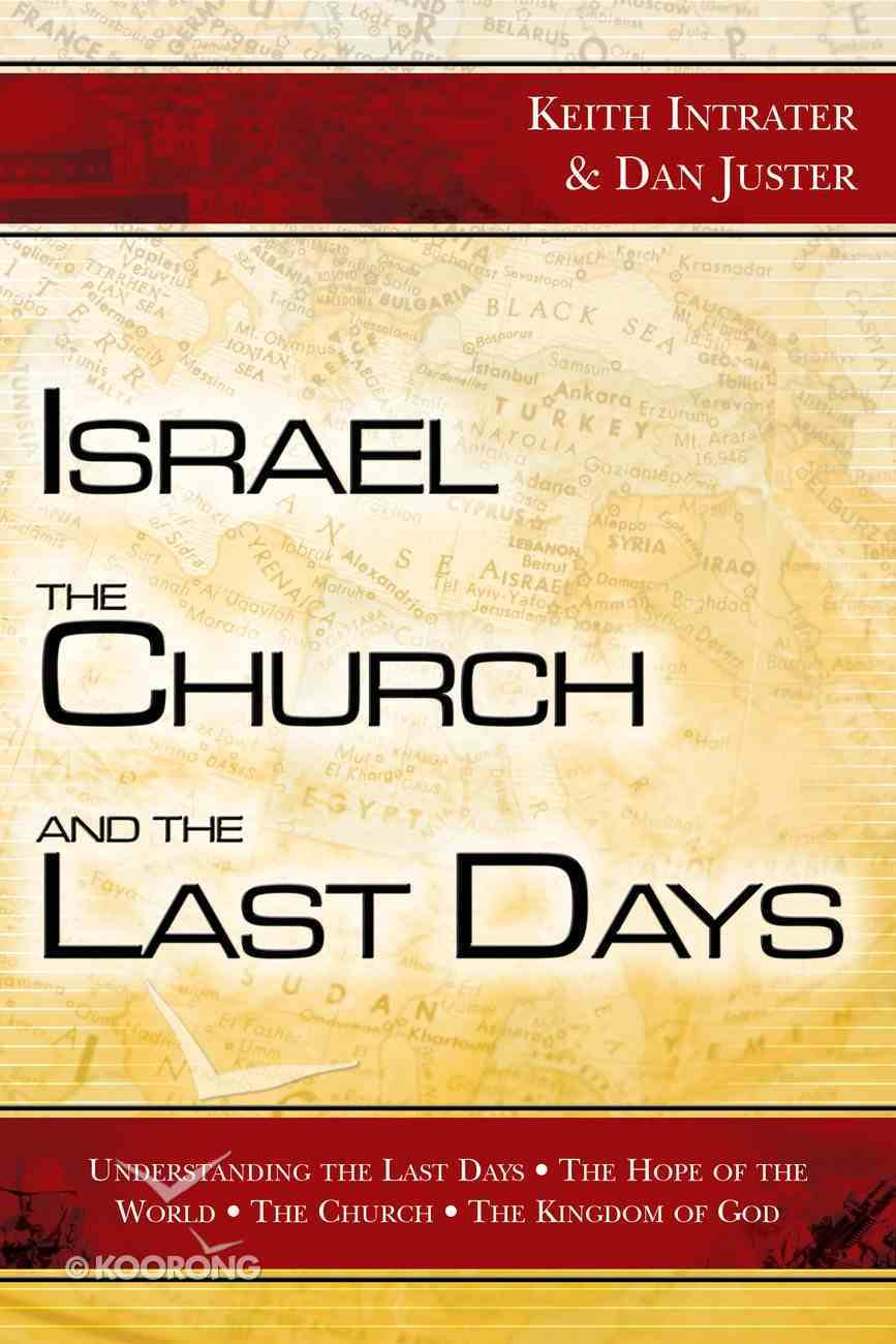Israel, the Church, and the Last Days eBook