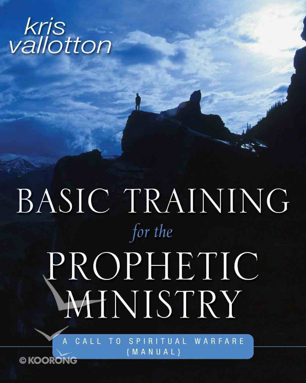Basic Training For the Prophetic Ministry eBook