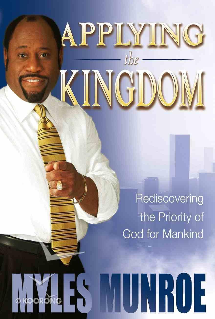Applying the Kingdom (#03 in Understanding The Kingdom Series) eBook