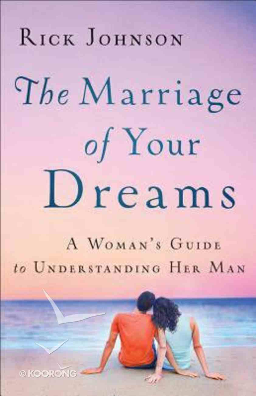 The Marriage of Your Dreams Paperback