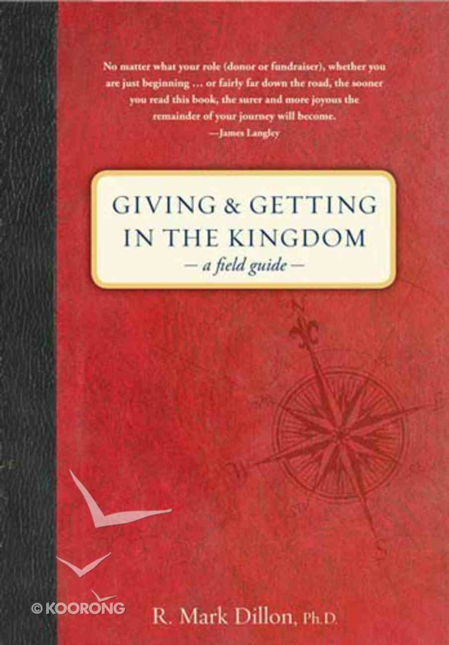 Giving and Getting in the Kingdom Hardback