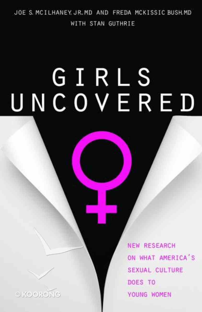 Girls Uncovered Paperback