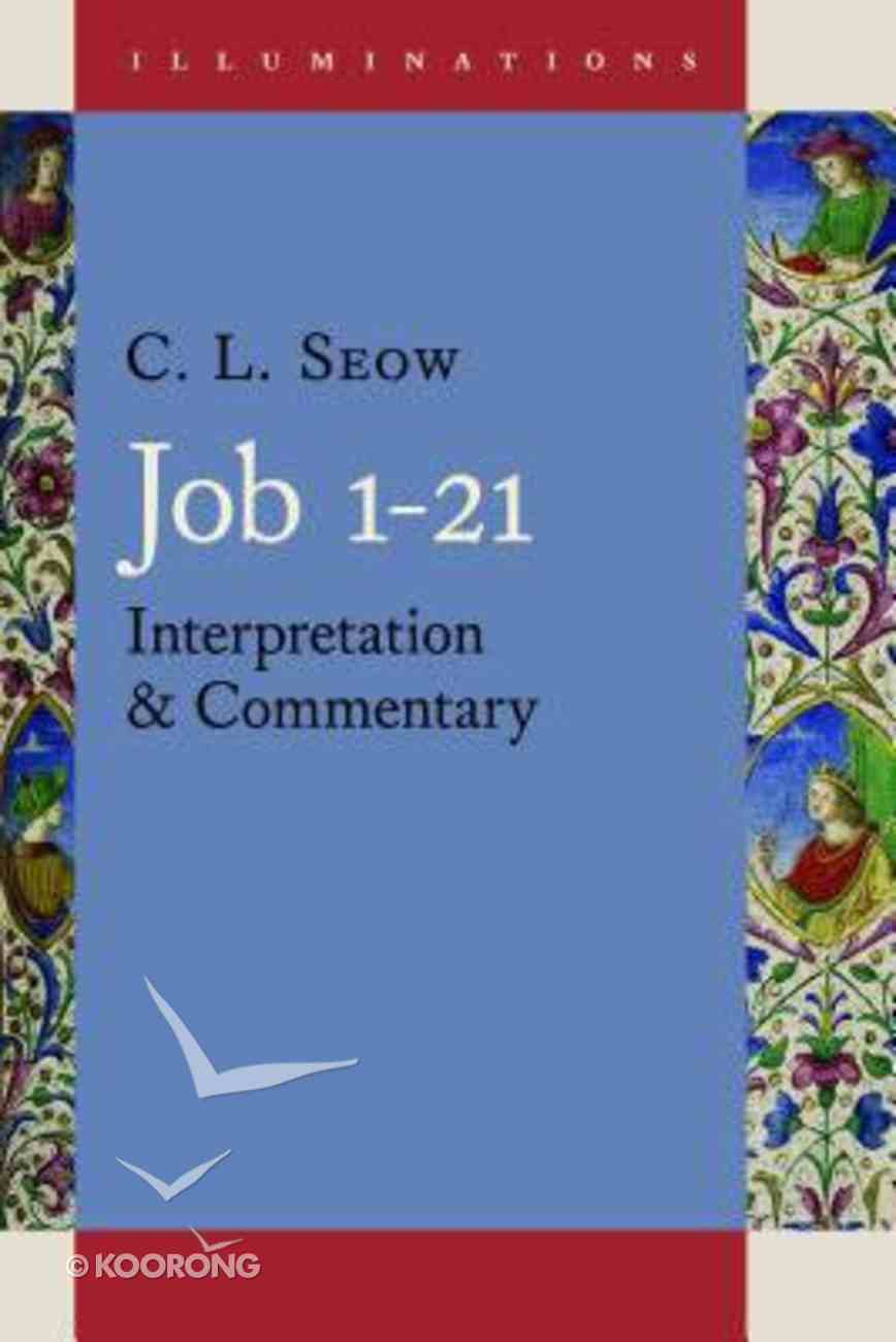 Commentary on Job 1-21 Paperback