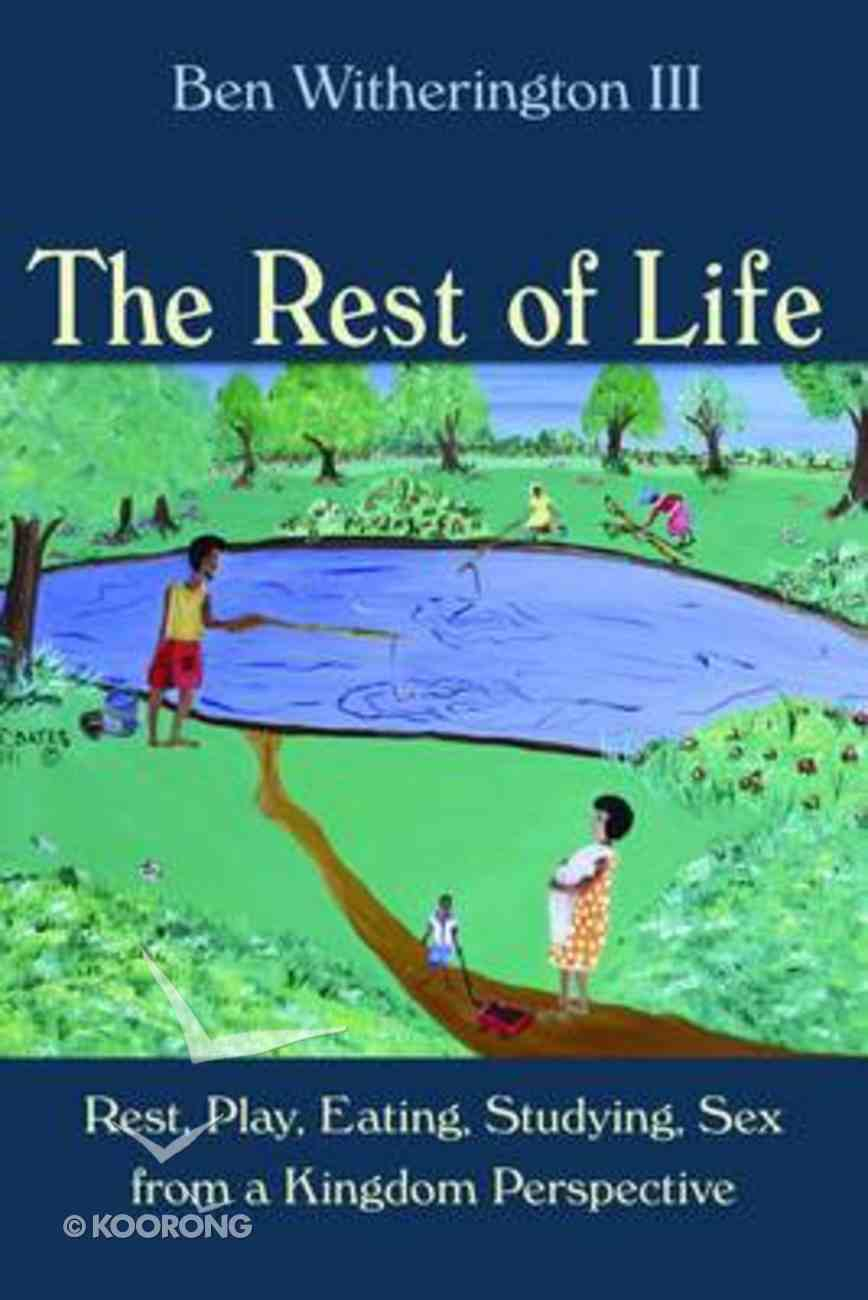 The Rest of Life Paperback