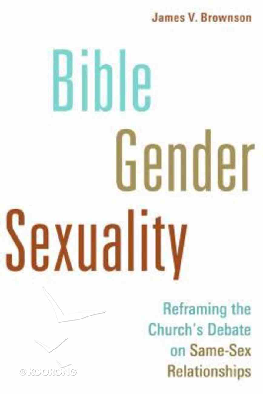 Bible, Gender, Sexuality Paperback