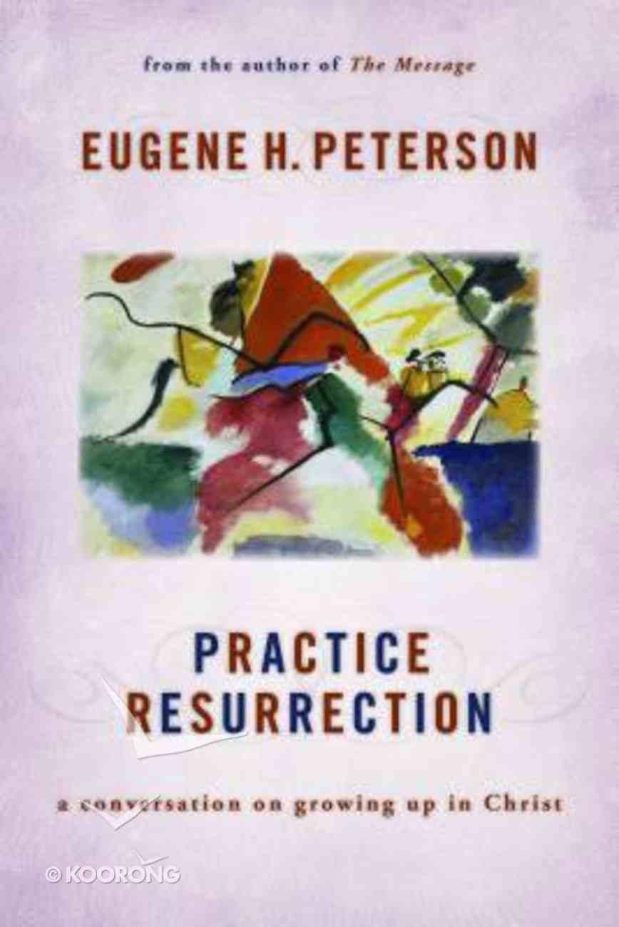 Practice Resurrection Paperback