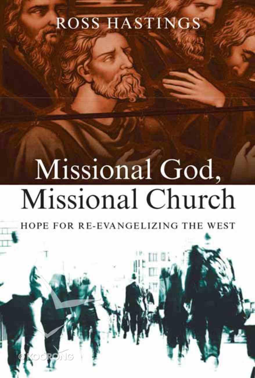 Missional God, Missional Church Paperback
