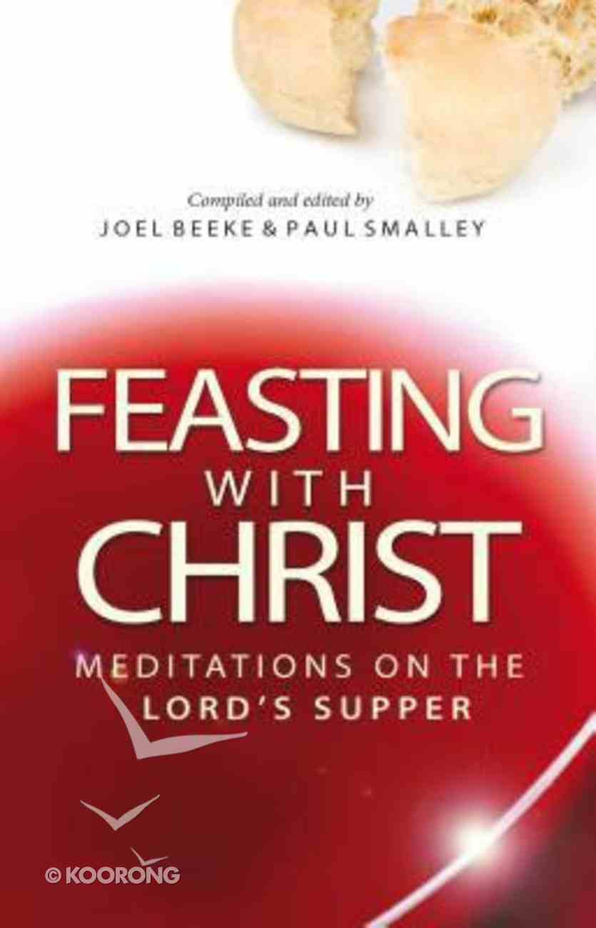 Feasting With Christ Paperback