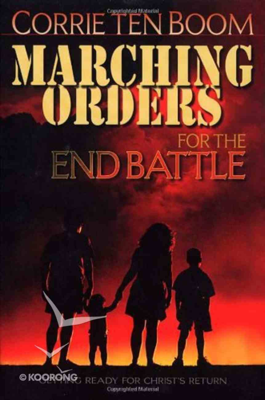 Marching Orders For the End Battle Paperback