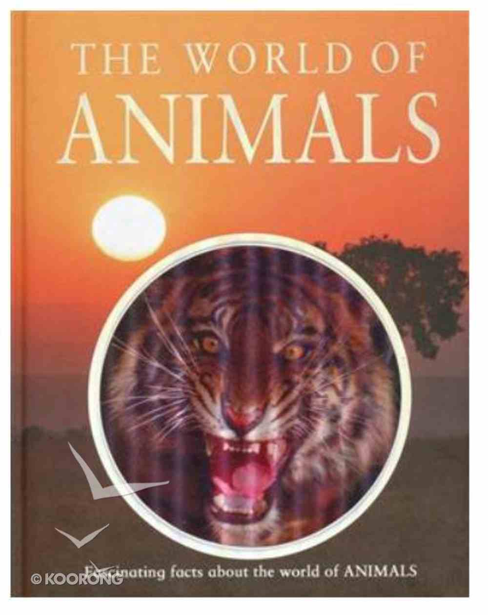 The World of Animals Hardback