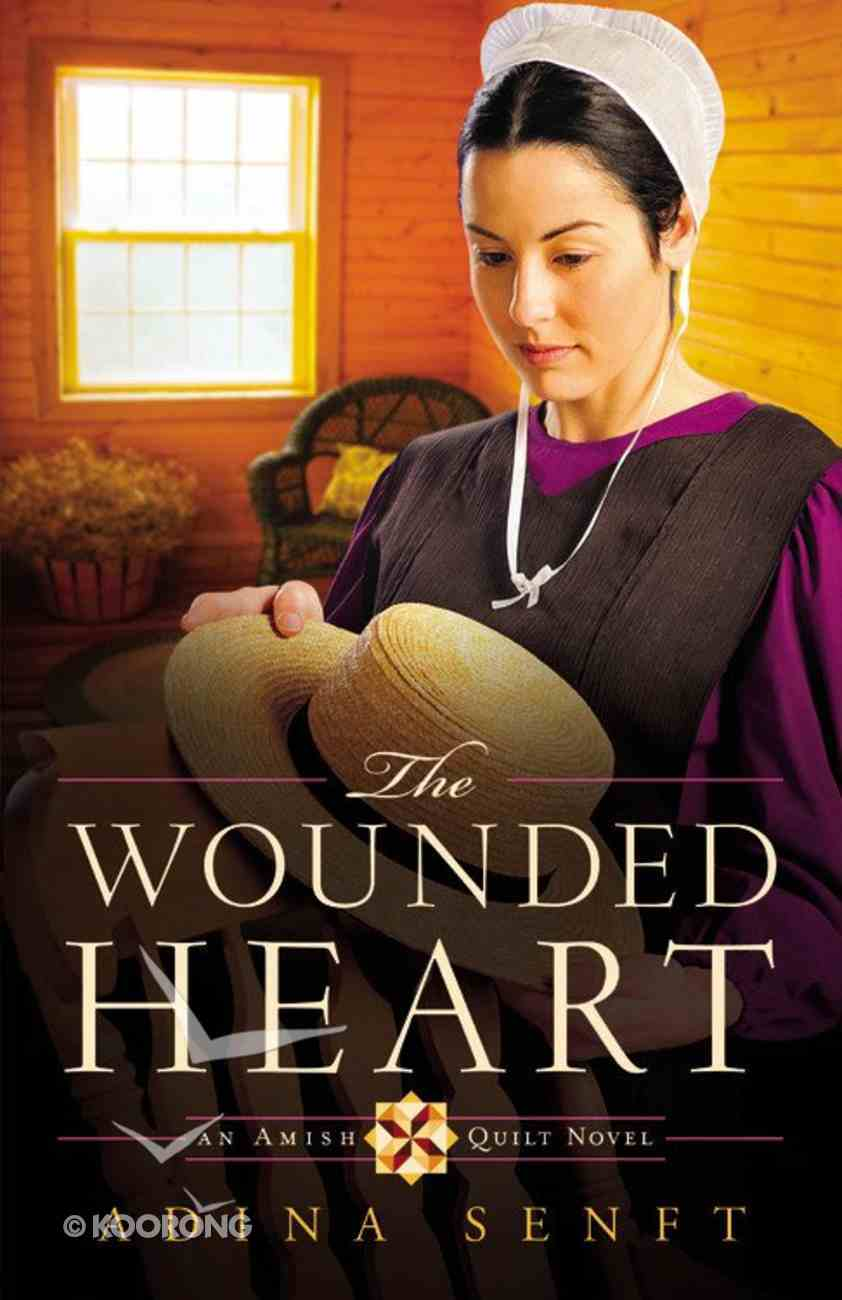 The Wounded Heart (#01 in An Amish Quilt Novel Series) Paperback