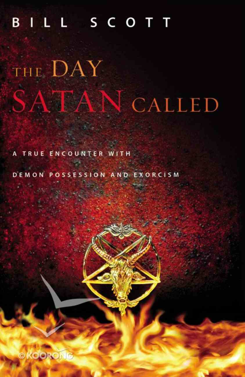 The Day Satan Called Paperback