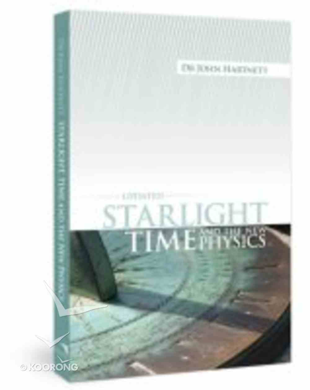 Starlight, Time and the New Physics (2nd Edition) Paperback