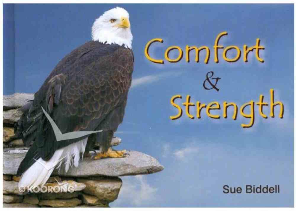 Comfort and Strength Hardback