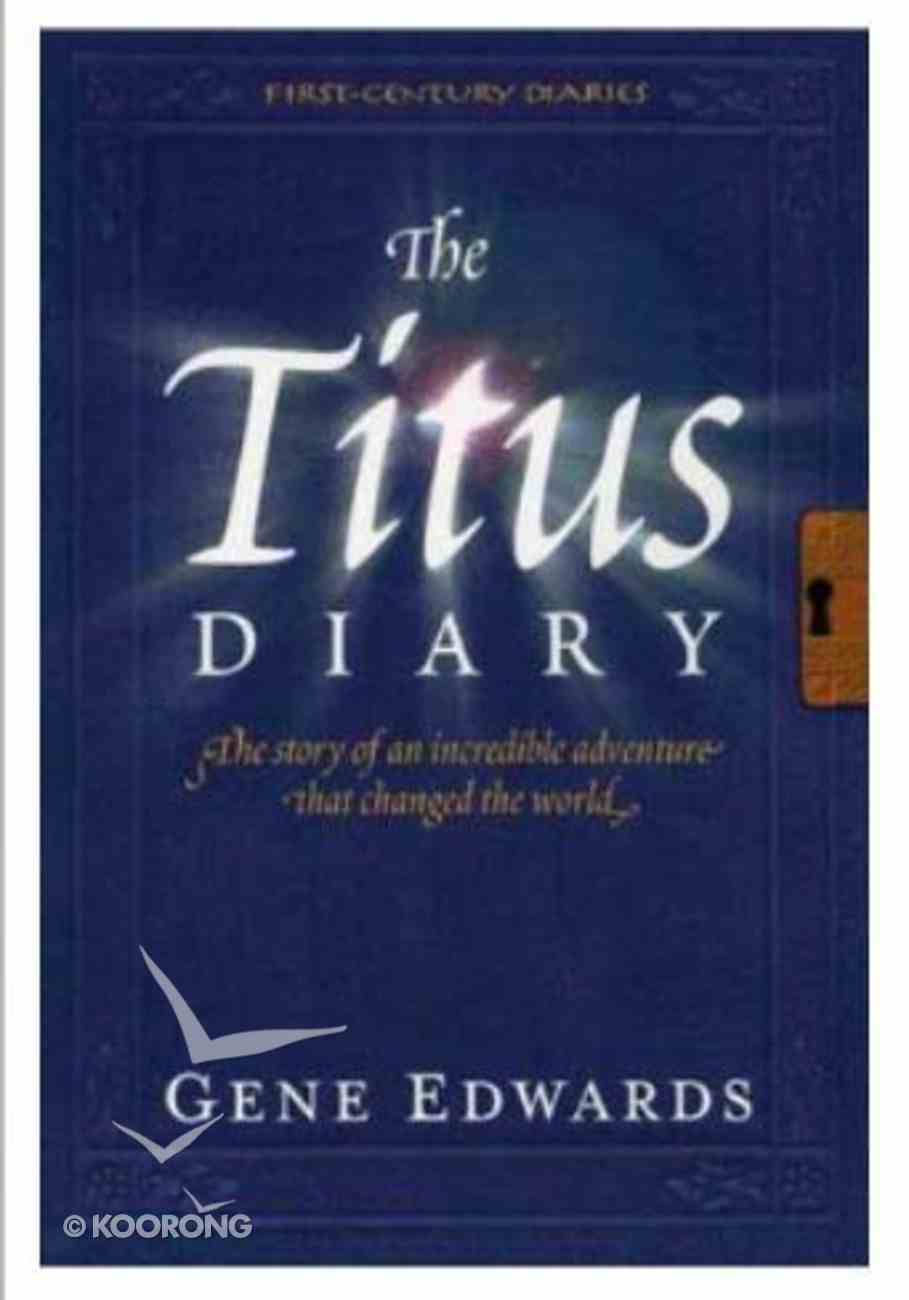 The Titus Diary (#02 in First Century Diaries Series) Paperback