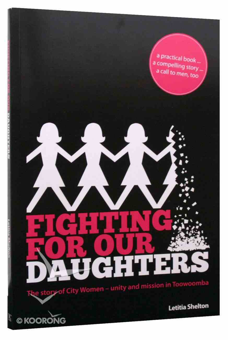 Fighting For Our Daughters Paperback