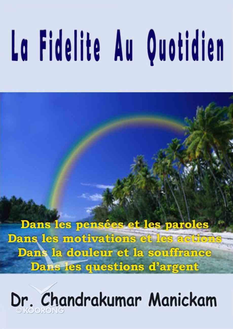 La Fidelite Au Quotidien (French) Paperback