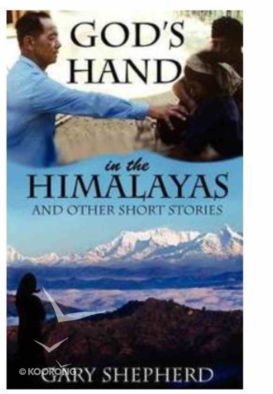 God's Hand in the Himalayas Paperback