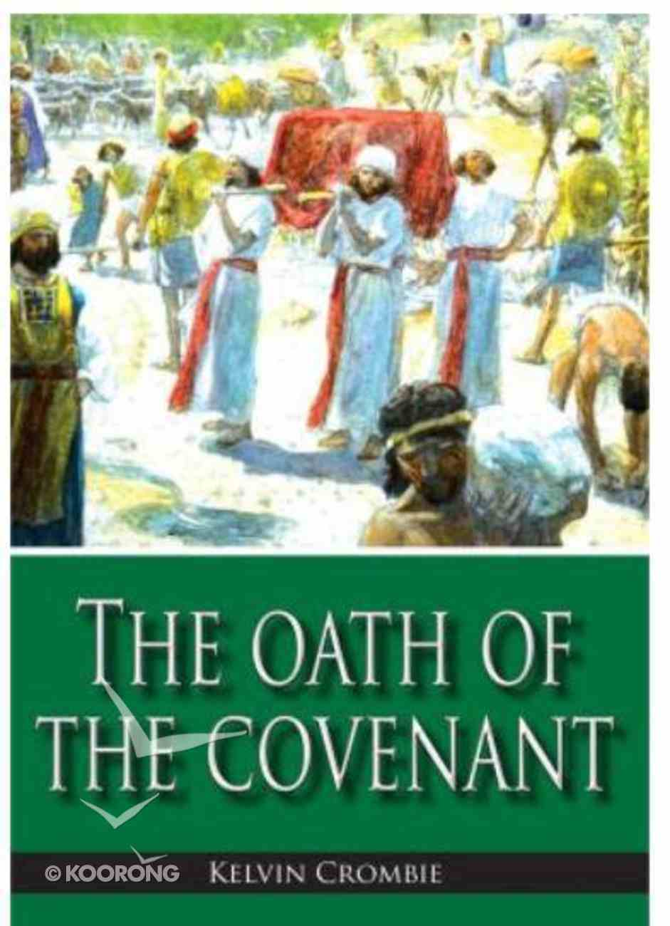 The Oath of the Covenant Paperback