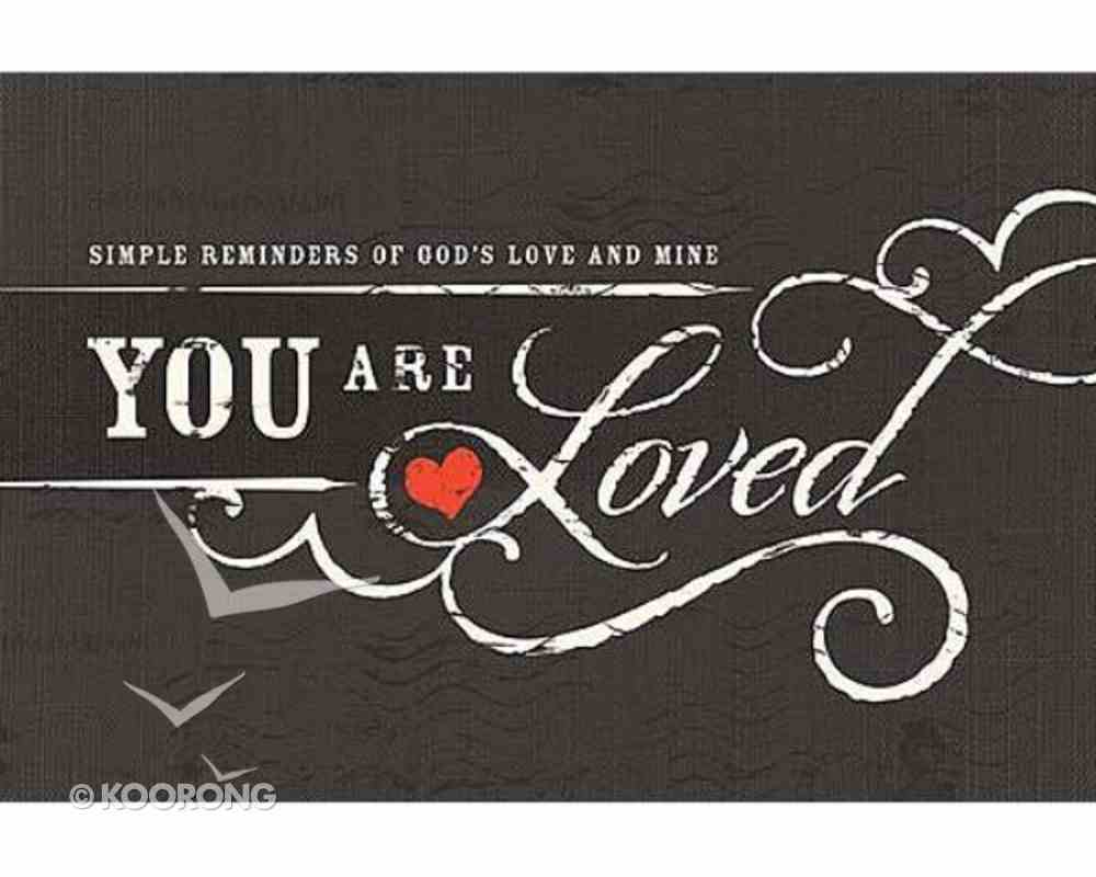 You Are Loved Hardback
