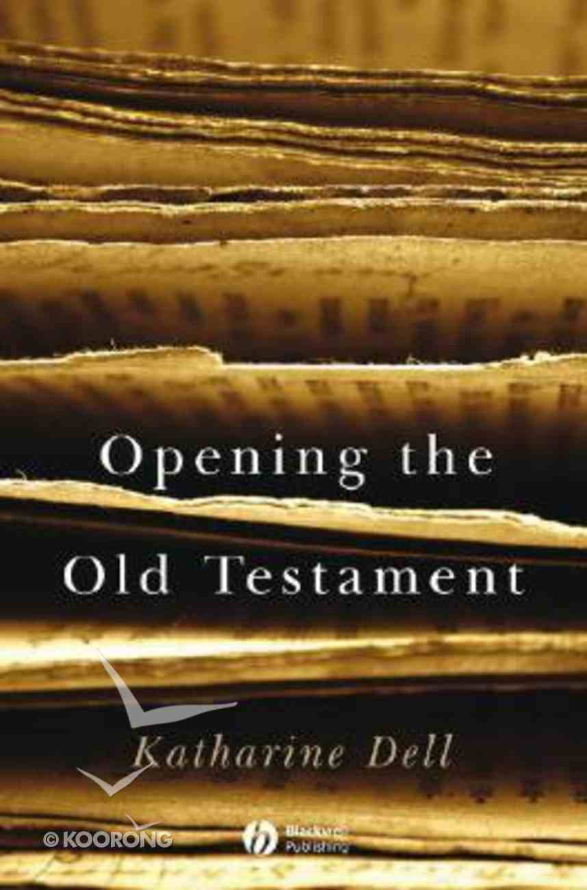 Opening the Old Testament Paperback