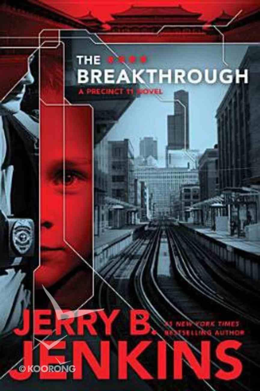 The Breakthrough (#03 in Precinct 11 Series) Paperback