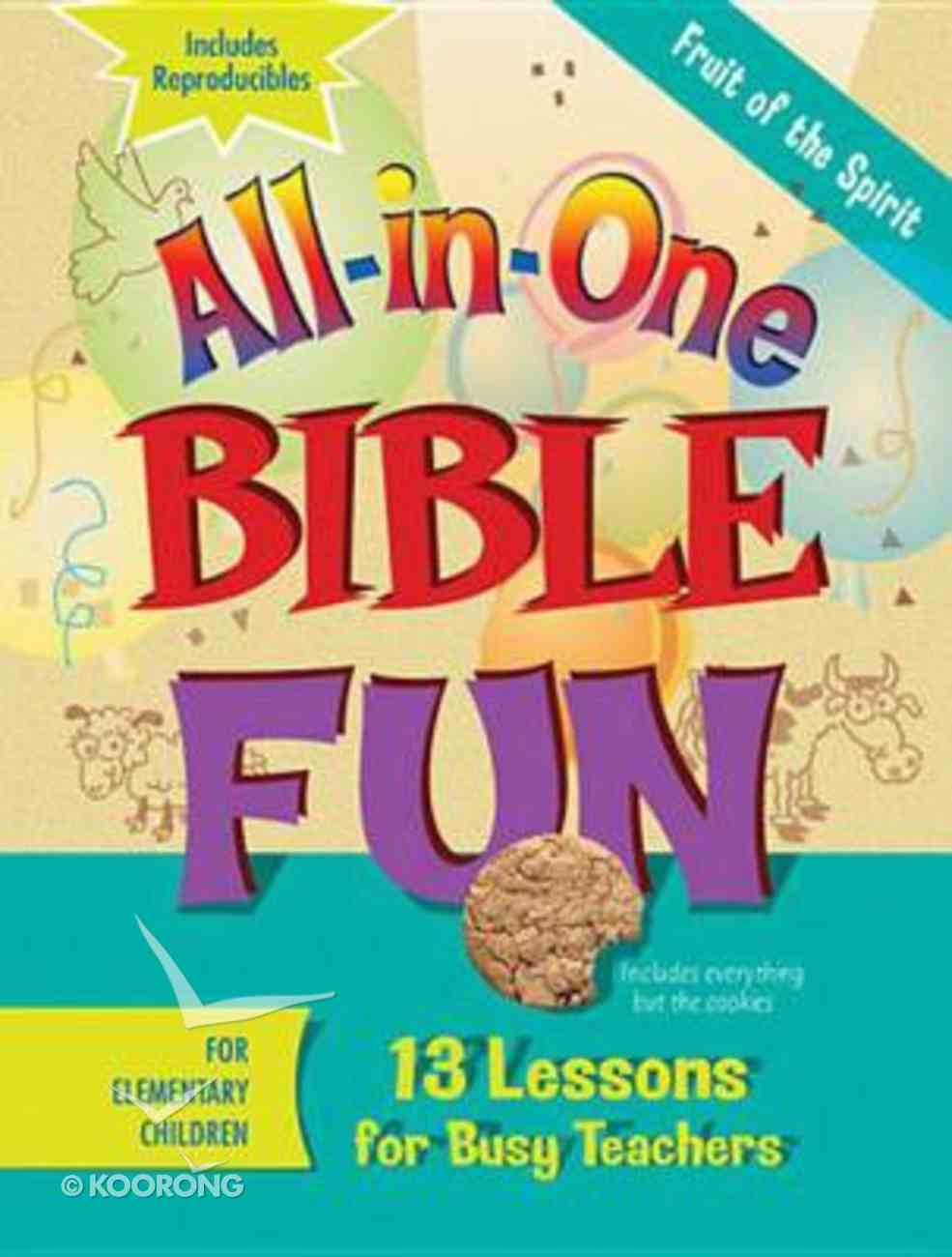 Fruits of the Spirit - Elementary (Bible Fun) (All In One Bible Fun Series) Paperback