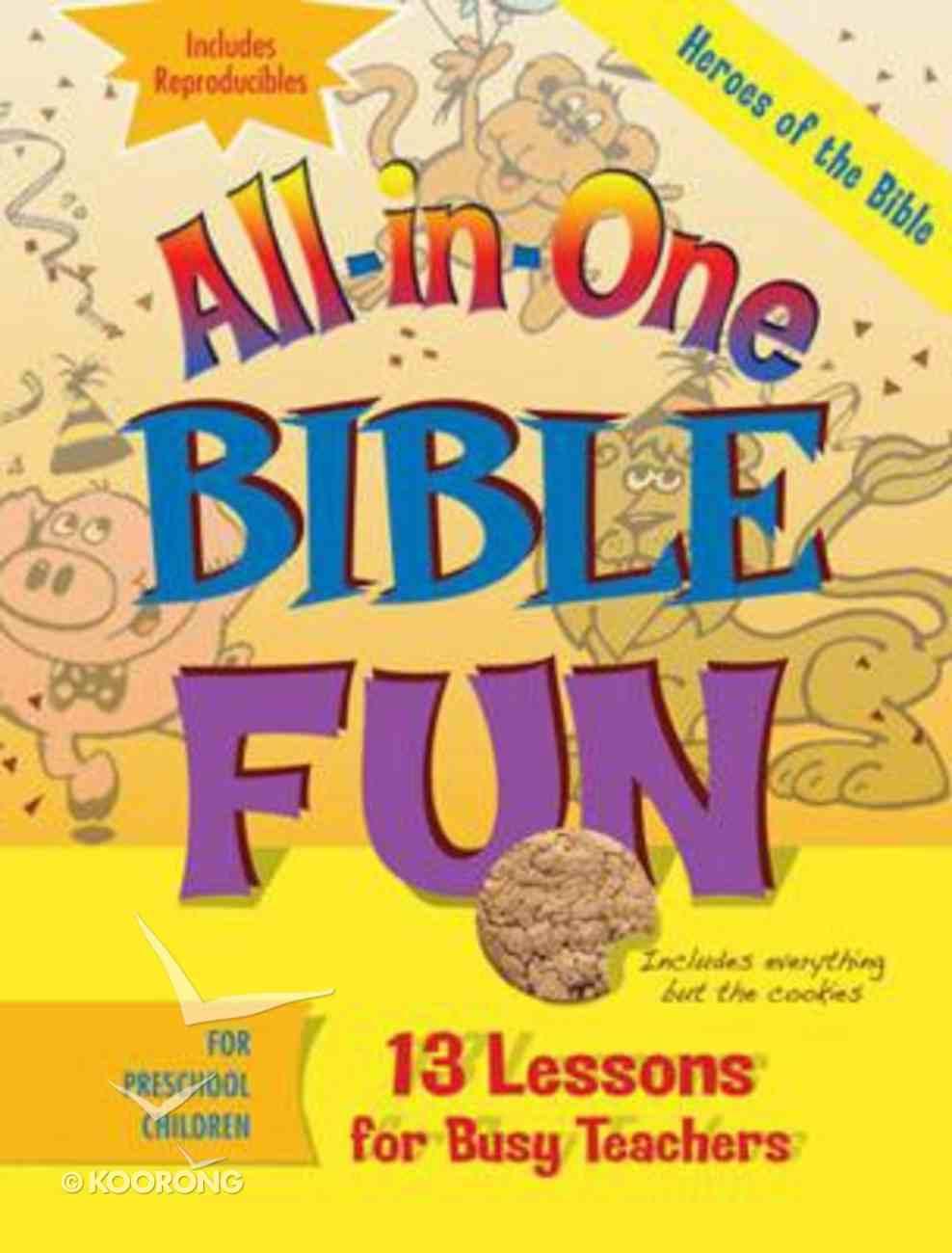 Heroes of the Bible - Preschool (Bible Fun) (All In One Bible Fun Series) Paperback