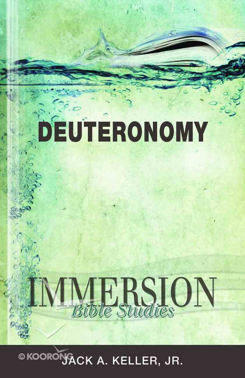 Deuteronomy (Immersion Bible Study Series) Paperback