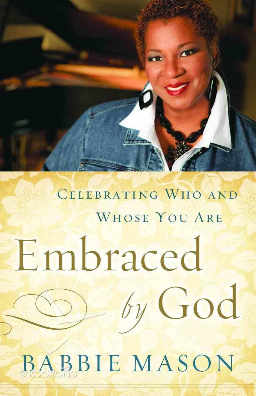 Embraced By God (Embraced By God Series) Hardback