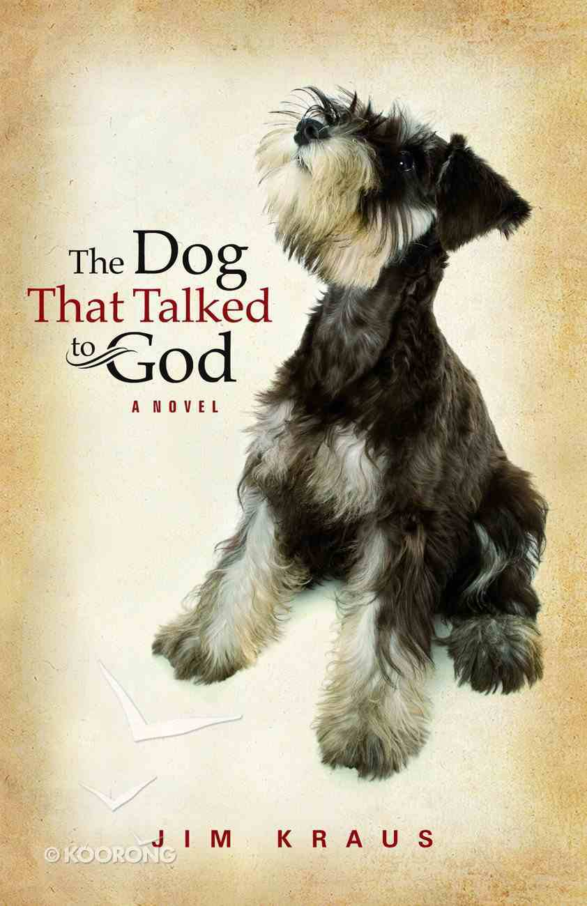 The Dog That Talked to God Paperback