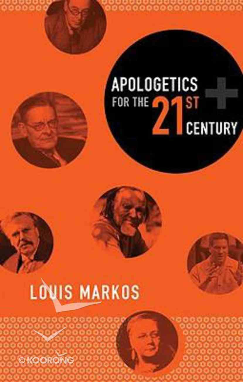 Apologetics For the Twenty-First Century Paperback